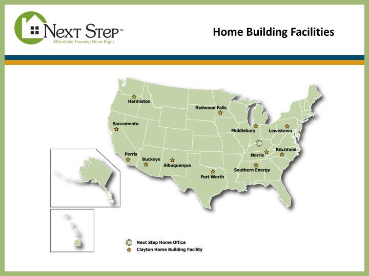 Home Building Facilities