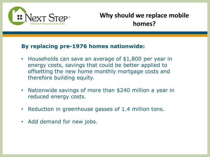 Why should we replace mobile homes?