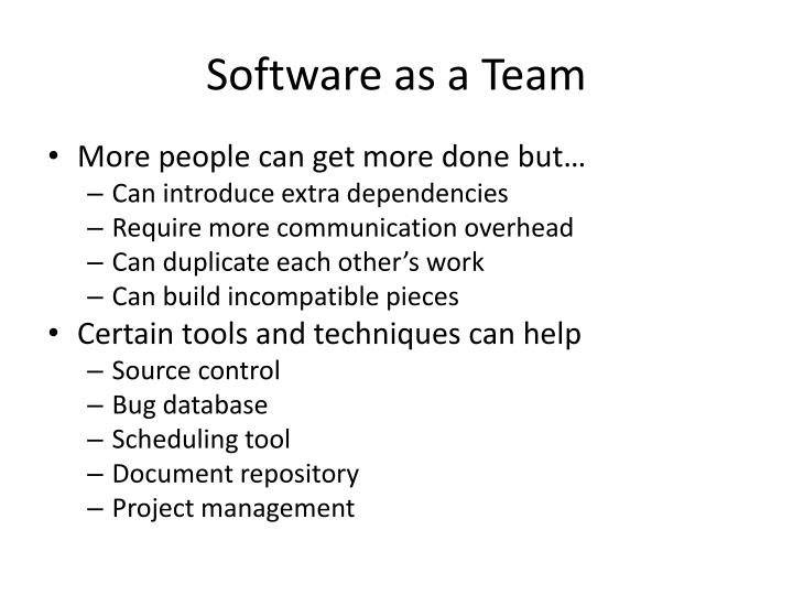 Software as a Team
