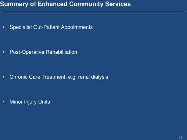 Summary of Enhanced Community Services