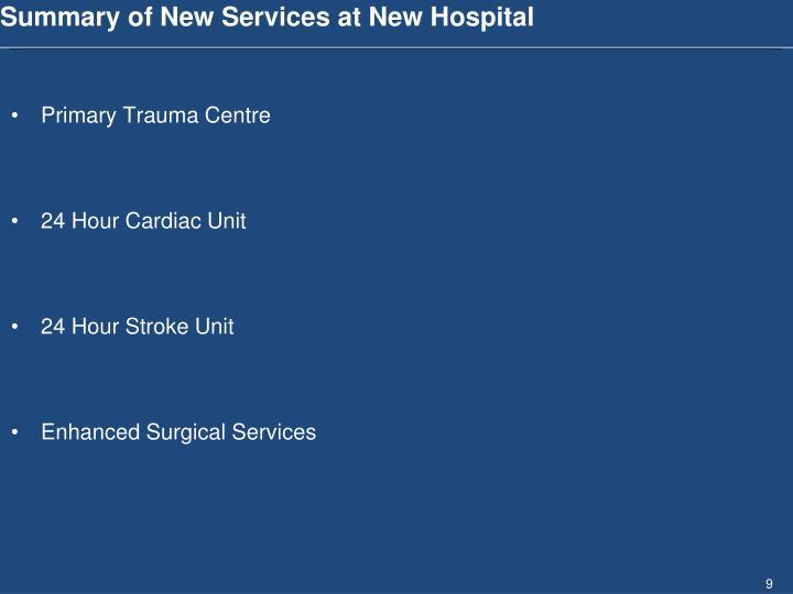 Summary of New Services at New Hospital