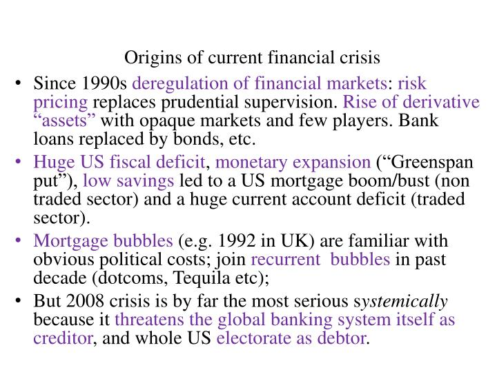 Origins of current financial crisis