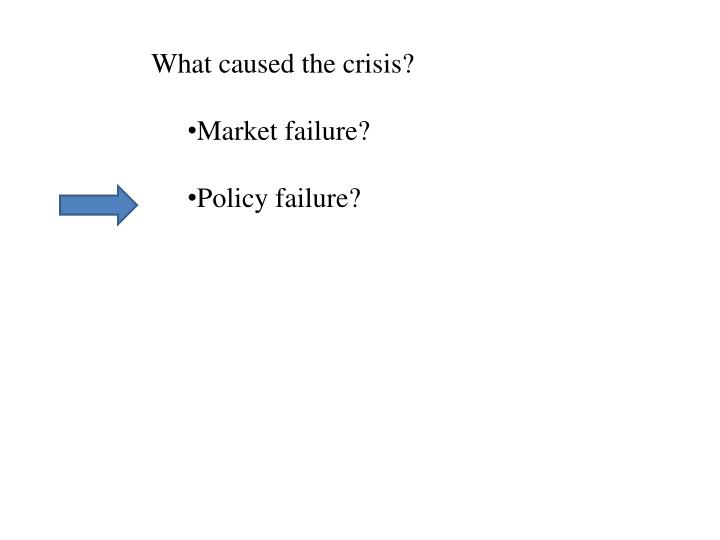 What caused the crisis?