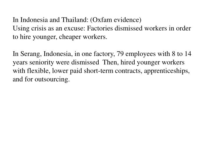In Indonesia and Thailand: (Oxfam evidence)
