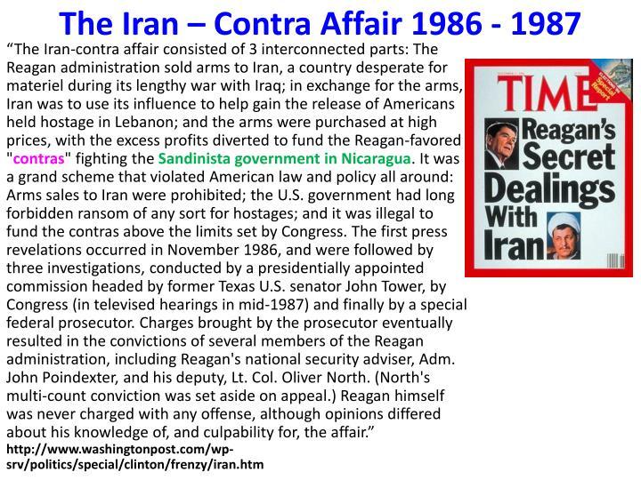 The Iran – Contra Affair 1986 - 1987