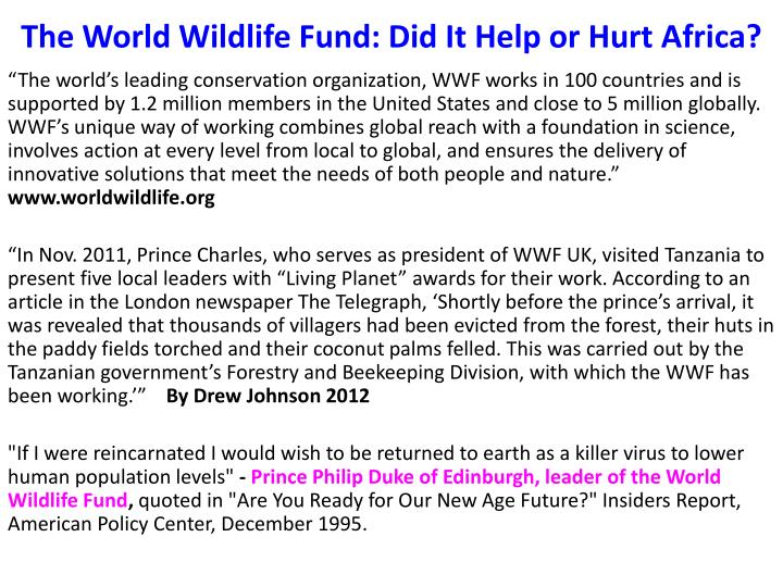 The World Wildlife Fund: Did It Help or Hurt Africa?