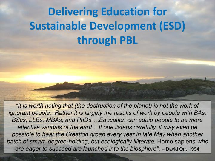 Delivering Education for Sustainable Development (ESD) through PBL