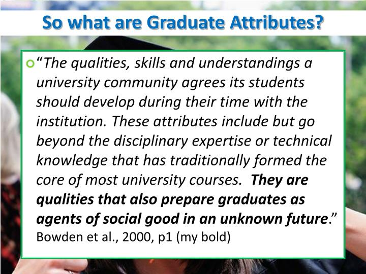 So what are Graduate Attributes?