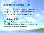 so what is hybrid pbl
