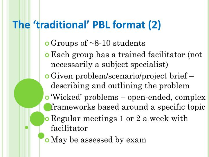 The traditional PBL format (2)