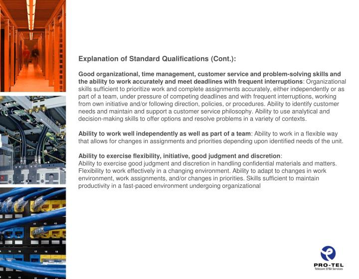 Explanation of Standard Qualifications (Cont.):