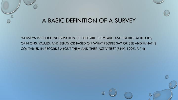 A basic definition of a survey
