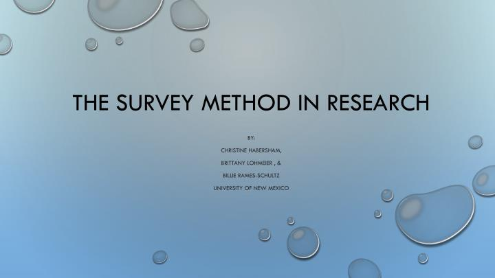 The survey method in research