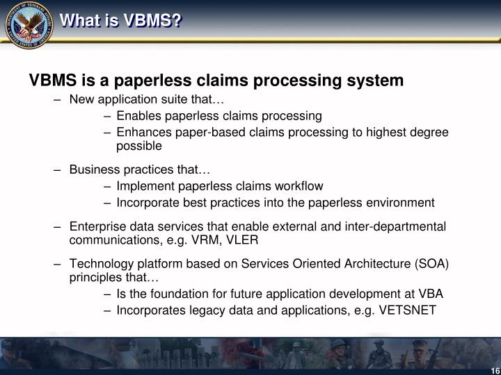 What is VBMS?