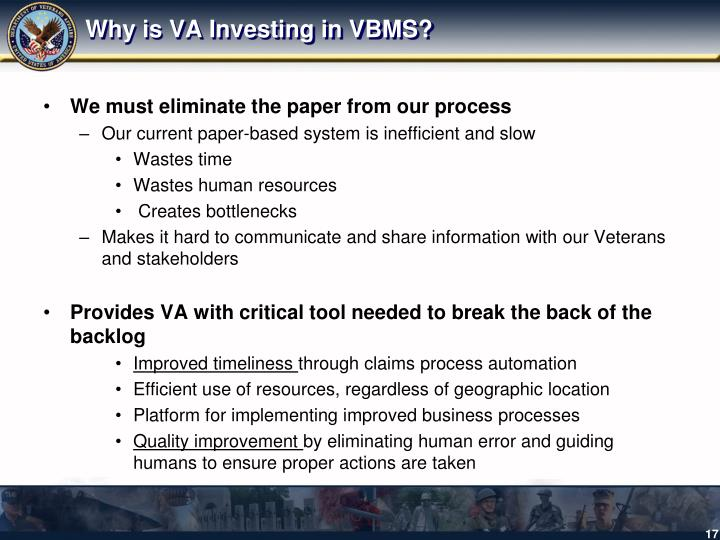 Why is VA Investing in VBMS?