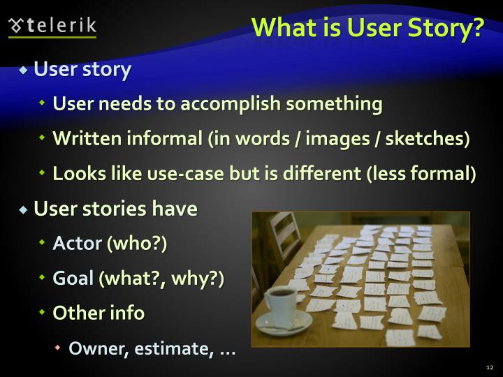 What is User Story?
