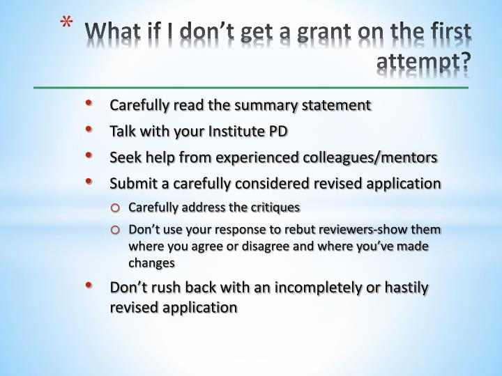 What if I don't get a grant on the first attempt?