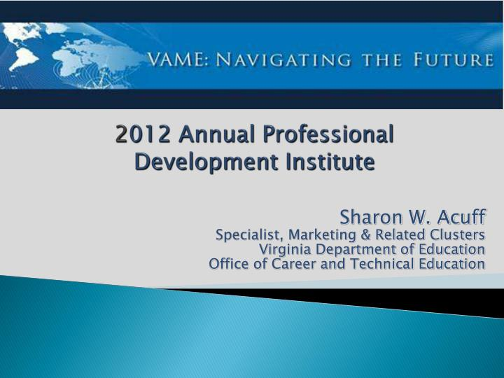 2 012 annual professional development institute
