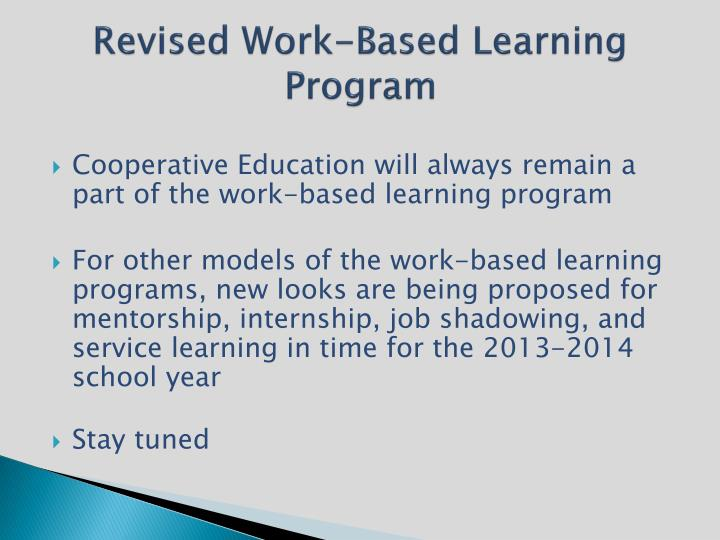 Revised Work-Based Learning Program