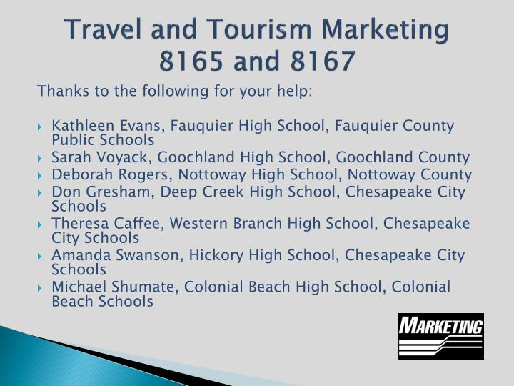 Travel and Tourism Marketing 8165 and 8167
