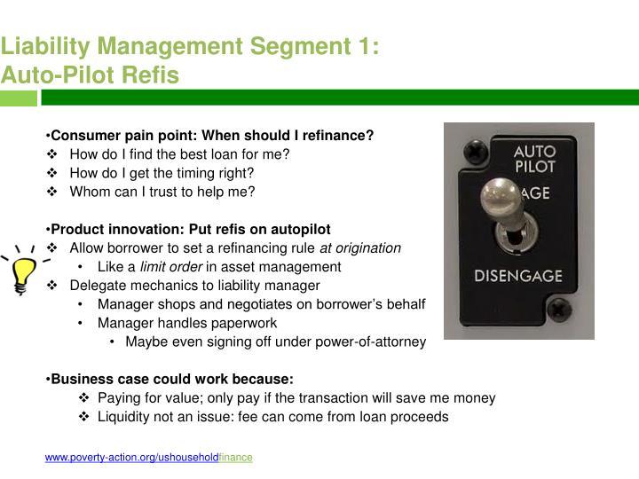 Liability Management Segment 1: