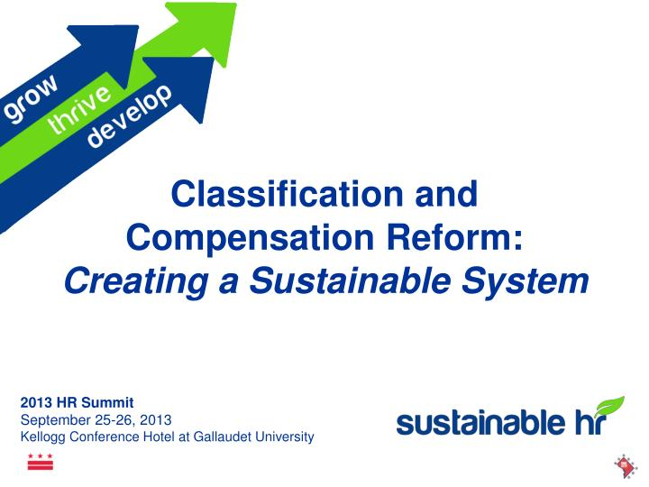 Classification and compensation reform creating a sustainable system
