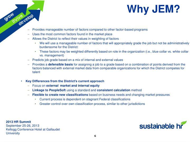 Why JEM?