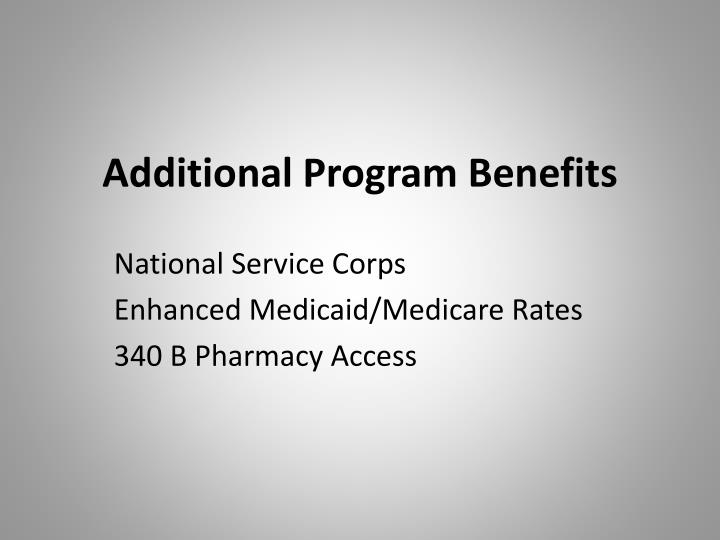 Additional Program Benefits