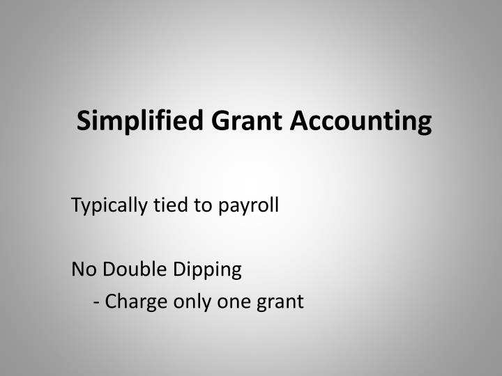 Simplified Grant Accounting