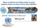 more countries are taking steps to work together better as they roll out new undafs