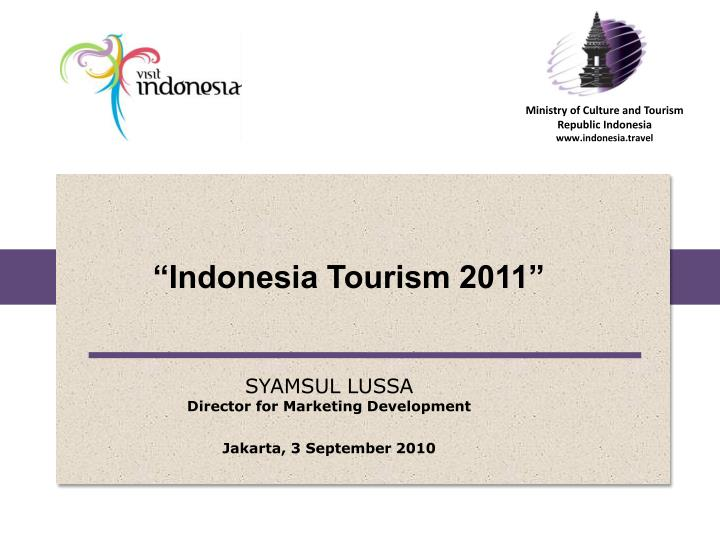 """Indonesia Tourism"