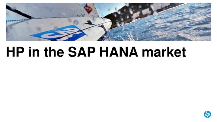 HP in the SAP HANA market