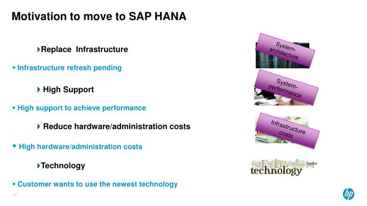 Motivation to move to SAP HANA