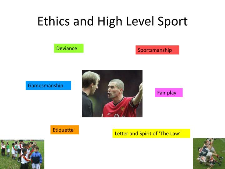 Ethics and High Level Sport