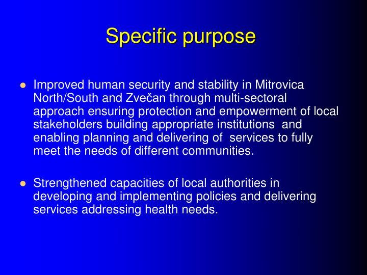 Specific purpose