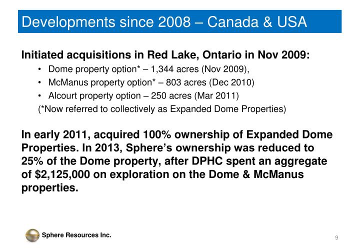 Developments since 2008 – Canada & USA