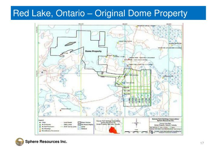 Red Lake, Ontario – Original Dome Property