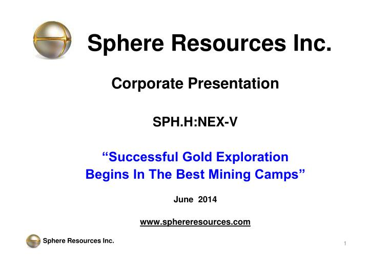 Sphere resources inc