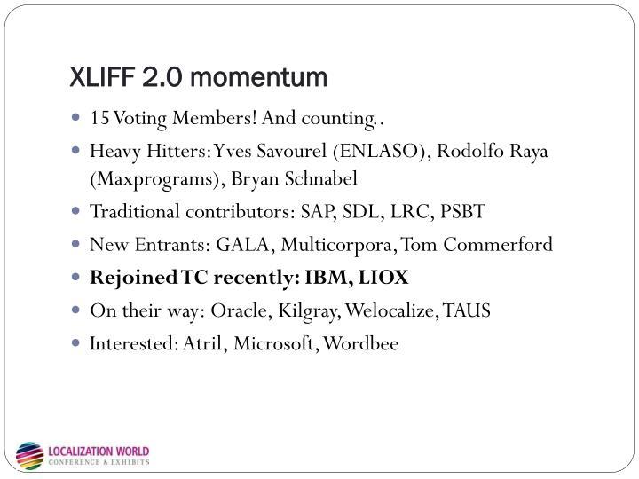 XLIFF 2.0 momentum