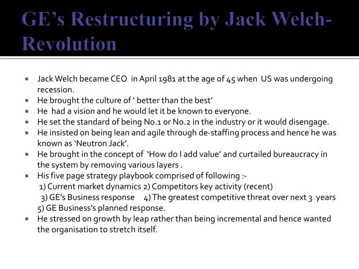 Ge s restructuring by jack welch revolution