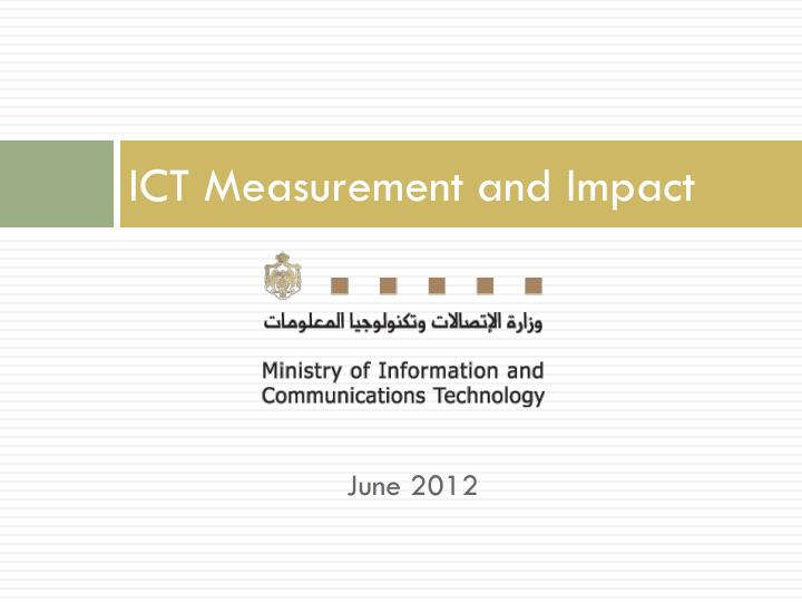 Ict measurement and impact