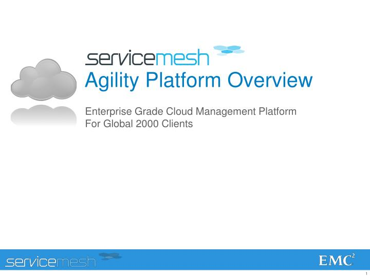 Agility platform overview