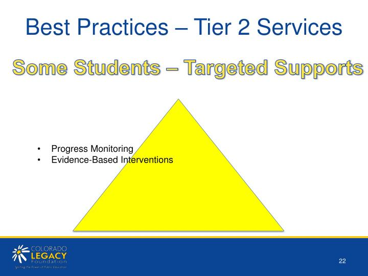 Best Practices – Tier 2 Services