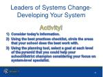 leaders of systems change developing your system