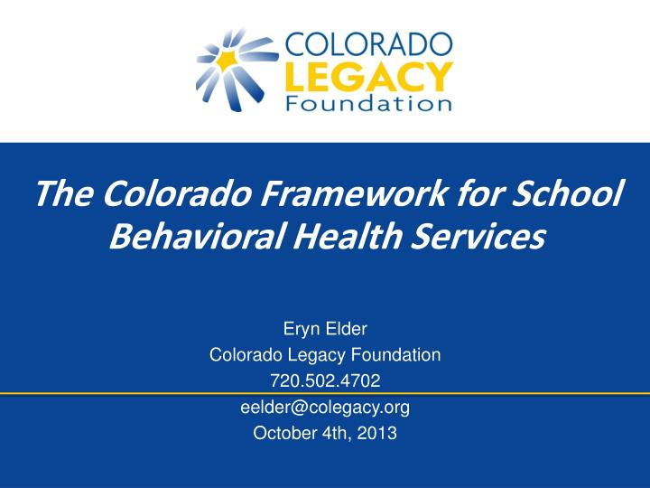 The Colorado Framework for School