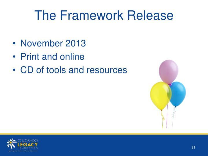 The Framework Release