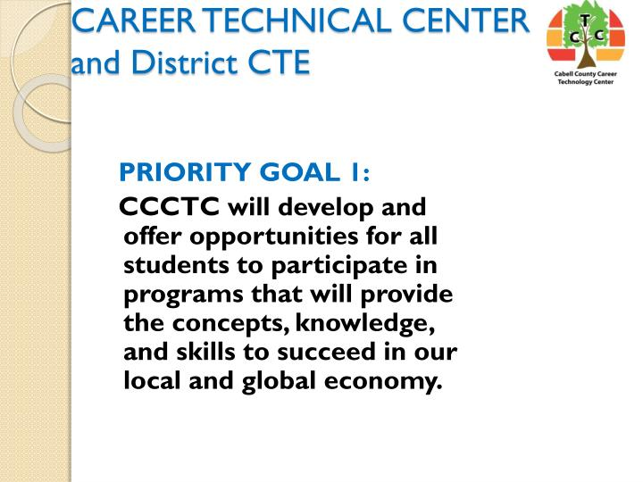 CAREER TECHNICAL CENTER