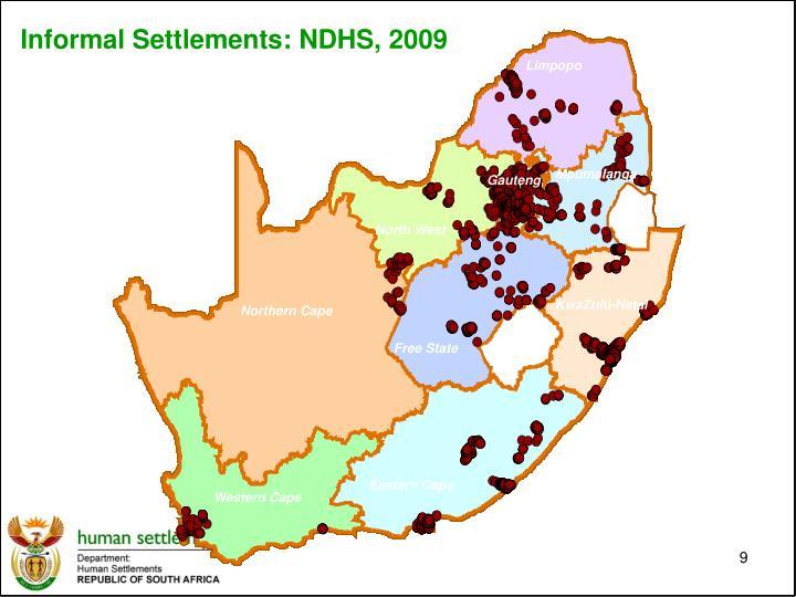 Informal Settlements: NDHS, 2009