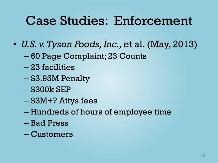 Case Studies:  Enforcement