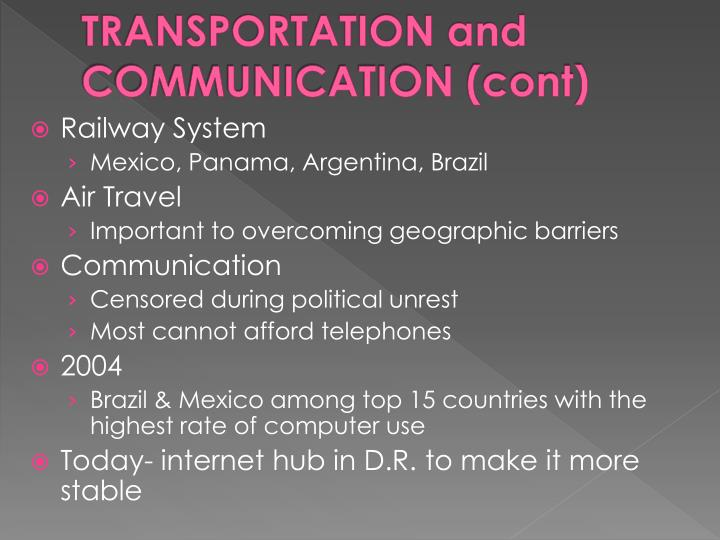 TRANSPORTATION and COMMUNICATION (cont)